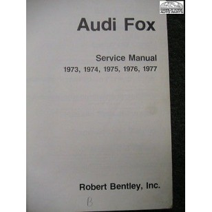 Audi Fox 1973-1977 Shop Manual Bentley factory reprint USED rebound