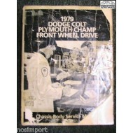 Dodge Colt Plymouth Champ 1979 FACTORY Service Manual USED re-bound